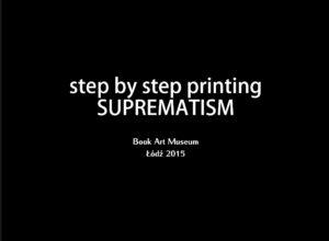 Printing SUPREMATISM